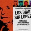 9 años sin López