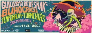 GUILLERMO BERESÑAK/BUHOCRACIA/TEMPORADA DE TORMENTAS/SOL MARIANELA @ niceto club  | Buenos Aires | Ciudad Autónoma de Buenos Aires | Argentina